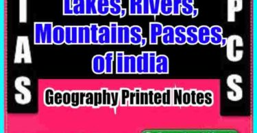 Lakes,rivers, mountains,passes, of india