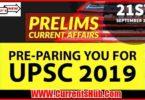 CURRENT AFFAIRS UPSC PRELIMS 2019