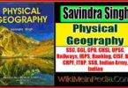 Physical Geography by Savindra Singh
