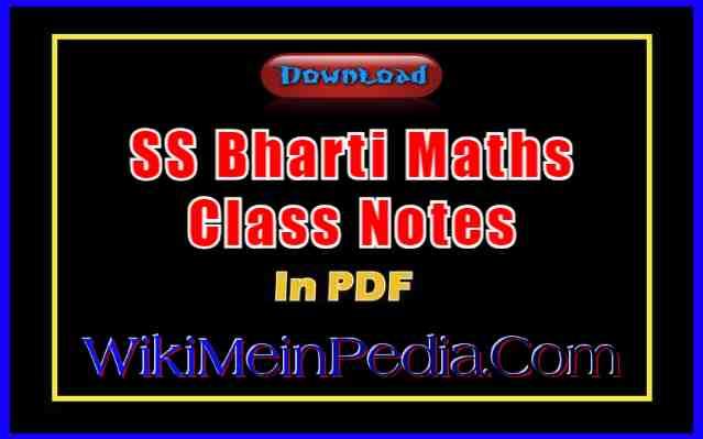 SS Bharti Maths Notes