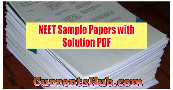 NEET Sample Papers with Solution PDF