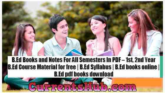 B.Ed Books & Notes For All Semesters in PDF – 1st, 2nd Year