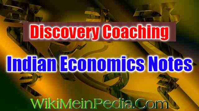 Discovery Coaching Indian Economics Notes