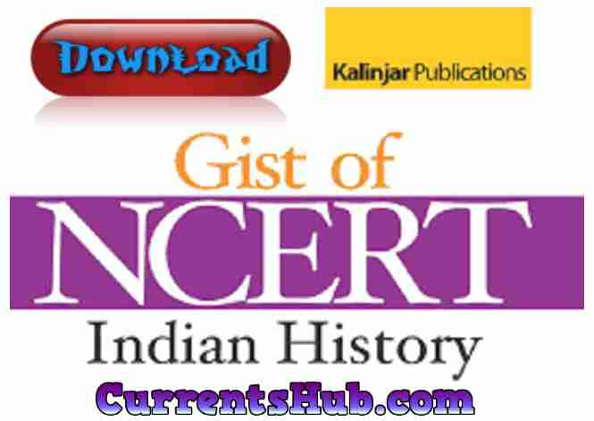 Gist of NCERT Indian History