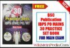 BSC Publication IBPS PO MAINS 30 PRACTICE SET BOOK
