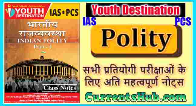 Youth Destination Ias Indian Polity