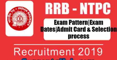RRB NTPC Exam Pattern Exam Dates Admit Card & Selection process