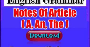 English Grammar Notes Of Article (A, An, The)-Download PDF Notes