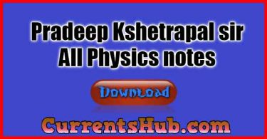 Pradeep Kshetrapal Sir notes, Notes for Physics,All Physics notes