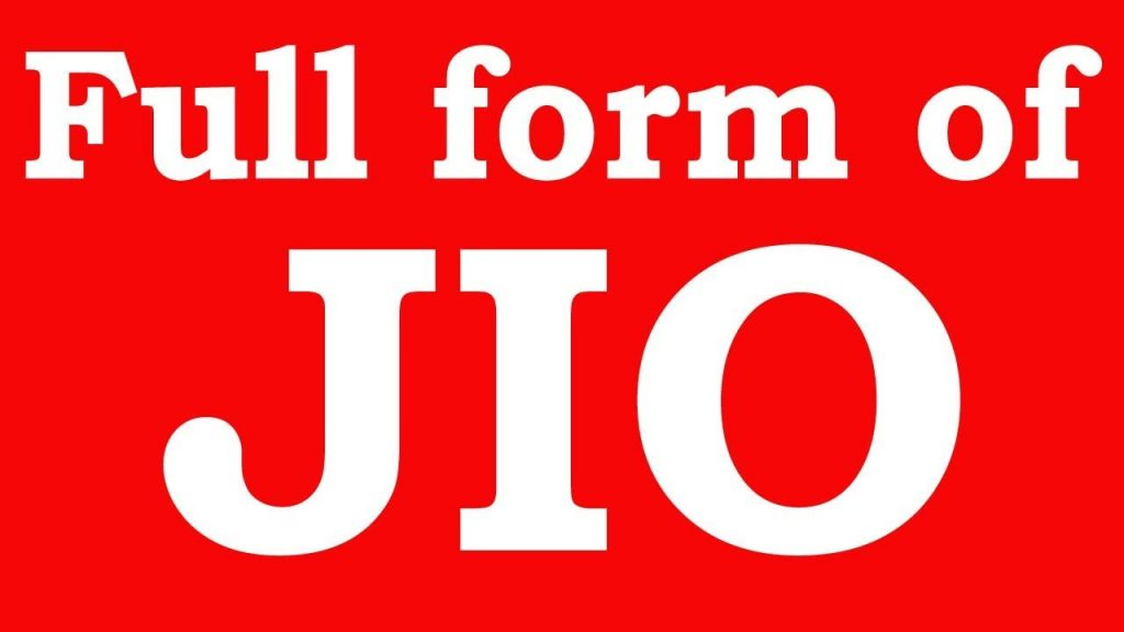 JIO Full Form : What is the full Name & meaning of Reliance JIO