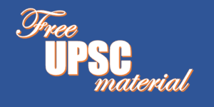 Free Upsc Materials - Complete Free Way to Become an IAS