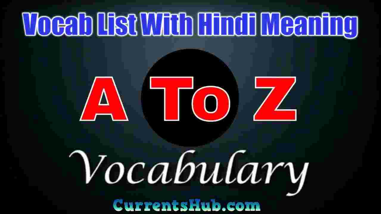 A to Z Vocab List With Hindi Meaning Download PDF For SSC CGL Exams