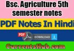 Bsc. Agriculture 5th semester notes in HINDI Free Download