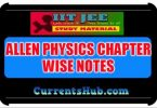 DOWNLOAD ALLEN PHYSICS CHAPTER WISE NOTES AND PROBLEMS WITH SOLUTIONS